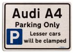 Audi A4 Car Owners Gift| New Parking only Sign | Metal face Brushed Aluminium Audi A4 Model